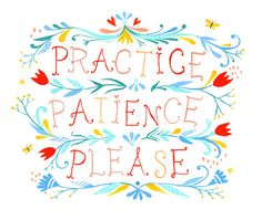Patience please 8x10 print by thewheatfield on Etsy, $18.00