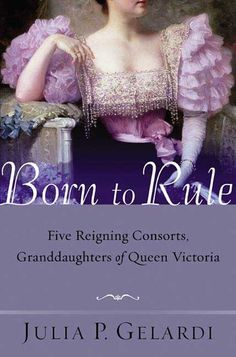 Born to Rule: Five Reigning Consorts, Granddaughters of Queen Victoria  Just keep reading in the beginning - there are so many daughters, sons, granddaughters of Queen Victoria, it's confusing.  The longer you read, the more you'll get in the author's groove.  Fascinating book.  Well-researched and written.