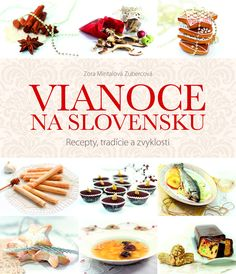 The Book: Christmas in Slovakia,beautiful book that offers traditional Slovak folk Christmas customs and recipes by region. Holiday Celebrations Around The World, Celebration Around The World, Christmas Cookie Exchange, Christmas Cookies, Christmas Carol, All Things Christmas, Slovak Recipes, Gifts For Kids, Place Card Holders