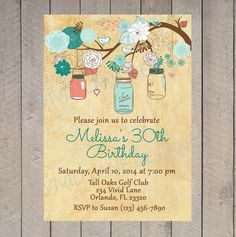 Adult Birthday Invitation, Anniversary, Birthday Invitation, 30th, 40th, 50th, 60th, 70th, 80th Vintage, Coral, Teal, Mason Jars - B004