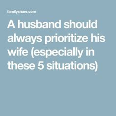 A husband should always prioritize his wife (especially in these 5 situations) - Family Today Healthy Marriage, Marriage Life, Relationship Tips, Love Quote Memes, Wife Quotes, Fidelity Quotes, Attention Quotes, Married Men, Your Wife