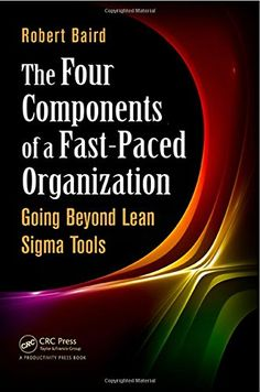 Root cause analysis rca symptom root cause analysis training the four components of a fast paced organization going beyond lean sigma tools fandeluxe Images