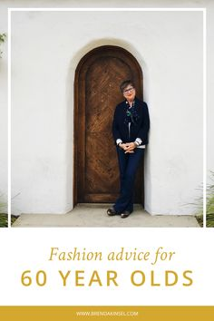 The Fashion Advice I would give my 60 year old self. www.brendakinsel.com