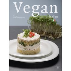 Italien Kochbuch - vegan italienisch kochen - Neun Zehn