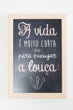 """Quadro decorativo """"A Vida é muito curta para lavar a louça"""" #quadro #presente #presentemae #presentediadasmaes #decoracao"""