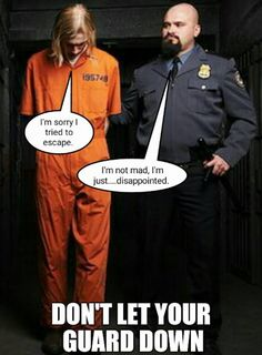 In Prison Never Let Your Guard Down