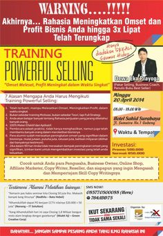 "Training Powerful Selling ""Omset Melesat, Profit Meningkat dalam Waktu Singkat"" Minggu, 20 April 2014 At Hotel Sahid Surabaya Jl. Sumatra No. 1 Gubeng 08.00 – 18.00  http://eventsurabaya.net/training-powerful-selling-omset-melesat-profit-meningkat-dalam-waktu-singkat/"