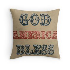 God Bless America Throw Pillow. Vintage country style for americana decor.