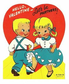 DANCING TEEN SWEETHEARTS SAY LET'S BE PARTNERS! / OLD VINTAGE VALENTINE CARD