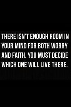 Worry . . . or Faith?