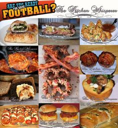 The Kitchen Whisperer Are you ready for some football...FOODS???