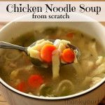 Recipe: Chicken Noodle Soup from Scratch