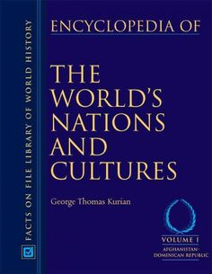 Encyclopedia of the World's Nations and Cultures