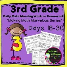 """***50% off the FIRST 48 Hours!I'm launching my new series, """"Making Math Marvelous!"""", to use for Daily Math Morning Work or Homework!NOTE: Days 1-30 are available in a bundle. Bundle of 3rd Grade Days 1-30Here are Days 16-30 of this series  for 3rd Grade Math Morning Work or Homework to get your students off to a great foundation in math!"""