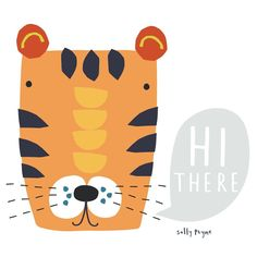 "• S A L L Y P A Y N E • UK's Instagram profile post: ""Just saying hi 👋� #illustration #kidsdesign #animalface #tiger #illustrator�"