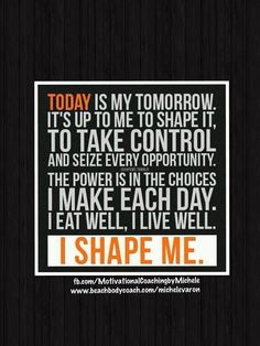 Make your life change for you because you are worth it and you deserve to be healthy and strong. Do you often wonder how your life could change if finally you had healthier eating and lifestyle habits? Make  today all of your tomorrows!  I am here when you are ready so message me to help. www.beachbodycoach.com/michelevaron