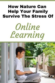 How nature can help your family survive the stress of online learning Educational Activities, Activities For Kids, Parenting Advice, Parenting Quotes, Natural Parenting, Nature Story, Thing 1, Your Family, Family Life