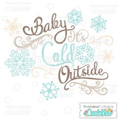 Baby It's Cold Outside Scrapbook Title SVG Cut File - Digital Die Cutting File for Scrapbooking, Paper crafts, card making, vinyl crafts, and more with your Silhouette Cameo, Cricut Explore or other craft cutting machine!