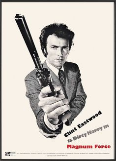 Bill Gold, Magnum Force, 1973 US Special Display Poster Clint Eastwood Dirty Harry Cinema Posters, Film Posters, Clint Eastwood Poster, Force Movie, Peliculas Western, Eastwood Movies, Magnum Force, 44 Magnum, Wow Photo