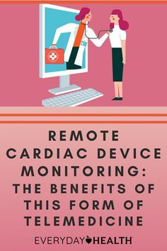 Remote cardiac device monitoring is one way telemedicine is making medical care safer and more accessible.