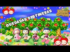 Animal Crossing New Leaf | Quedadas Destineras