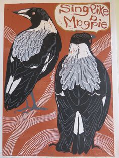 "Jen Schroeder - ""Sing like a Magpie"" Handprinted, reduction lino cut on Somerset satin. 210 x 297ml."