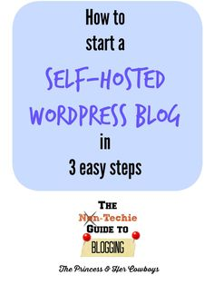 How to Start a Self-Hosted Wordpress Blog - The Princess  Her Cowboys more on http://html5themes.org