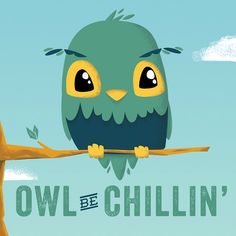 #owl be chillin' #illustration just for fun. Done in #illustrator and #photoshop #typography #art
