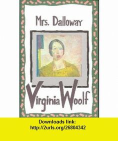 MRS. DALLOWAY Virginia Woolf, Maureen Howard ,   ,  , ASIN: B000SZM84S , tutorials , pdf , ebook , torrent , downloads , rapidshare , filesonic , hotfile , megaupload , fileserve