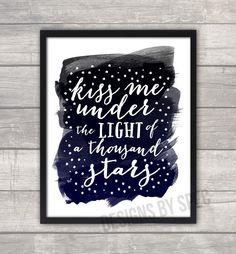 Ed Sheeran Art Print or Printable - Kiss Me Under The Light Of A Thousand Stars #hisvoiceislife