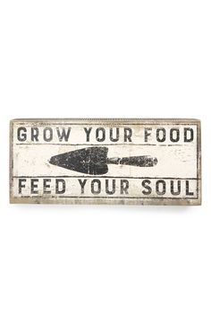 """- A retro-chic sign that says 'Grow Your Food, Feed Your Soul' makes a fresh accent piece in any room. - 16"""" x 7"""". - 1 lbs. - Wood/paper. - By Primitives by Kathy; imported."""