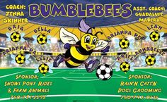 Bumblebees B55231  digitally printed vinyl soccer sports team banner. Made in the USA and shipped fast by BannersUSA.  You can easily create a similar banner using our Live Designer where you can manipulate ALL of the elements of ANY template.  You can change colors, add/change/remove text and graphics and resize the elements of your design, making it completely your own creation.
