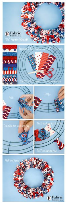 Summer 2016 is quickly arriving, so time to start those red, white and blue projects! Fabric Editions designed a great selection of Americana singles this year. Fresh prints, polka dots, and really g (How To Make Good Tutorials) Patriotic Wreath, Patriotic Crafts, July Crafts, Summer Crafts, How To Make Wreaths, Crafts To Make, Arts And Crafts, Wreath Crafts, Diy Wreath