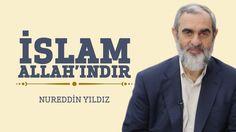 276) İslam Allah'ındır - Hayat Rehberi - Nureddin YILDIZ