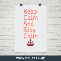 Keep calm and stay calm #89634
