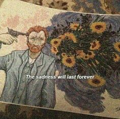 Cool but van goghs death wasn't a suicide like some kids were playing with a gun and shot him but he didn't want them to get in trouble so he said it was himself