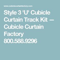 Style 3 U0027Uu0027 Cubicle Curtain Track Kit