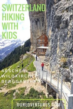 Our EDventures - Blog - Aescher-Wildkirchli Berggasthaus with Kids
