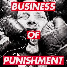 Consolidated: Business of punishment, cover by Barbara Kruger, an American conceptual artist Barbara Kruger, Art Of Noise, Image Overlay, Mass Culture, Jasper Johns, Record Art, Political Art, Land Art, The Guardian