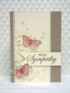 What an elegant  beautiful sympathy card. The only change I'd make is I would use real stitching on the card. If you wanted to, you could change the colour of the butterflies to a soft mauve  blue or  really soft autumn tones.