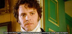 When you're around someone you trust, your shyness starts to go away. | 29 Important Lessons Jane Austen Taught You About Love