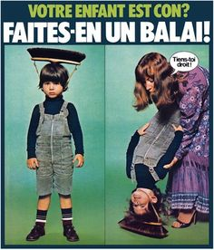 """please explain what the 2 in one child floor brush is!..........translated to - """"is your child dumb? No problem! Turn him into a sweeper"""""""