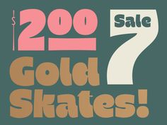 Gold Skates!