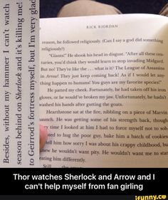 Thor watches Sherlock and Arrow and I can't help myself from fan girling