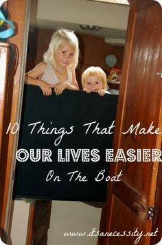 10 Things That Make Our Lives Easier On The Boat - It's a Necessity