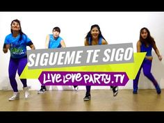 Sigueme Y Te Sigo | Zumba Fitness | Live Love Party - YouTube