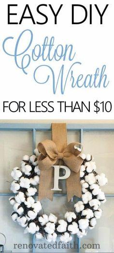 Easy, DIY Cotton Wreath for Less Than $10 #cottonwreath #diywreath #godhearsourprayers