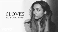 Cloves - Better Now (Audio)