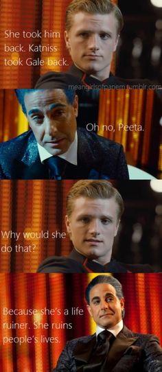 Katniss as a life ruiner.