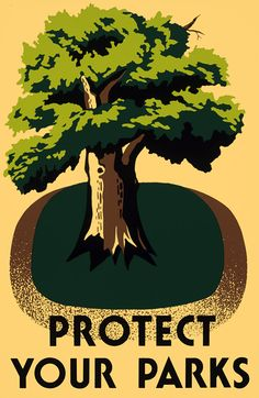 Protect Your Parks! WPA prints - I see myself decorating my future child's nursery in these.